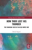 How Thor Lost His Thunder: The...