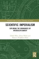 Scientific Imperialism: Exploring the...