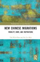 New Chinese Migrations: Mobility,...