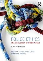 Police Ethics: The Corruption of ...