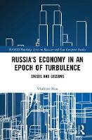 Russia's Economy in an Epoch of...