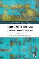 Living with the Sea: Knowledge,...