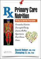 Primary Care Nutrition: Writing the...