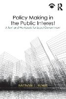 Policy Making in the Public Interest:...