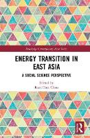 Energy Transition in East Asia: A...