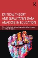 Critical Theory and Qualitative Data...