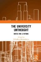 The University Unthought: Notes for a...
