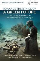 Towards the Ethics of a Green Future...