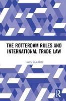 The Rotterdam Rules and International...