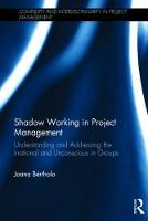 Shadow Working in Project Management:...