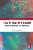 Yoga in Modern Hinduism: ...