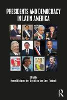Presidents and Democracy in Latin...
