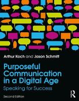 Purposeful Communication in a Digital...