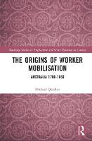 The Origins of Worker Mobilisation:...