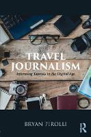 Travel Journalism: Informing Tourists...