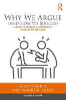 Why We Argue (And How We Should): A...
