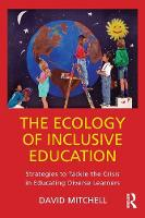 The Ecology of Inclusive Education:...