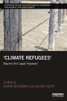 Climate Refugees: Beyond the Legal...