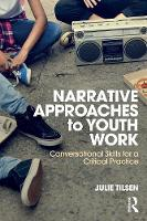 Narrative Approaches to Youth Work:...