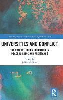 Universities and Conflict: The Role ...