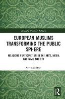 European Muslims Transforming the...
