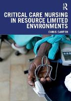 Critical Care Nursing in Resource...