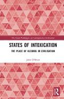 States of Intoxication: The Place of...