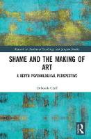 Shame and the Making of Art: A Depth...