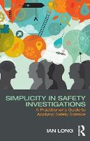 Simplicity in Safety Investigations: ...