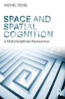 Space and Spatial Cognition: A...