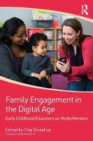 Family Engagement in the Digital Age:...