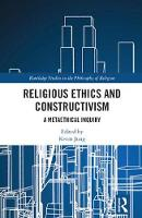 Religious Ethics and Constructivism: ...