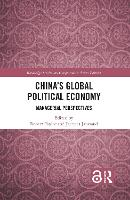 China's Global Political Economy:...