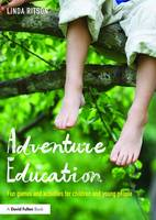 Adventure Education: Fun Games and...