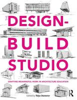 The Design-Build Studio: Crafting...