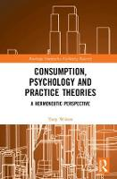 Consumption, Psychology and Practice...