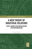 A New Theory of Industrial Relations:...