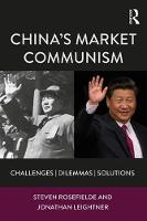 China's Market Communism: Challenges,...
