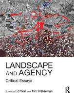 Landscape and Agency: Critical Essays