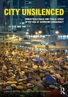 City Unsilenced: Urban Resistance and...