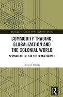 Commodity Trading, Globalization and...