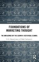 Foundations of Marketing Thought: The...