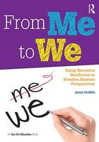 From Me to We: Using Narrative...