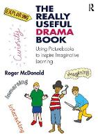 The Really Useful Drama Book: Using...