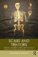 Scabs and Traitors: Taboo, Violence...