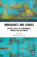 Immigrants and Comics: Graphic Spaces...