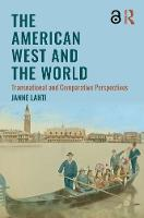 The American West and the World:...