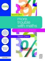 More Trouble with Maths: A Complete...