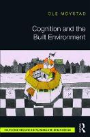 Cognition and the Built Environment