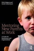 Mentoring New Parents at Work: A...